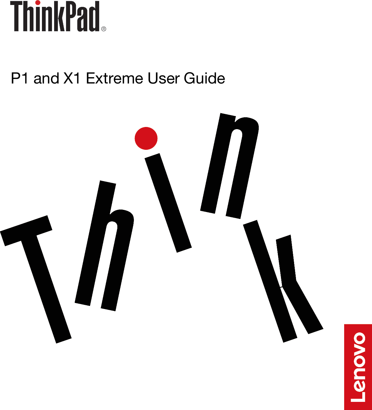 Lenovo P1 And X1 Extreme User Guide (English) Think Pad