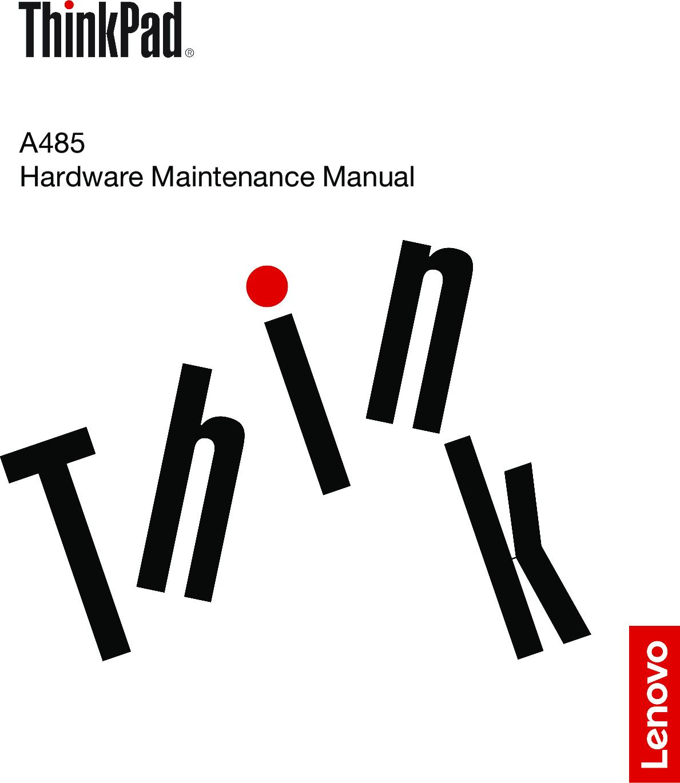 Lenovo A485 Hardware Maintenance Manual (English) Think Pad