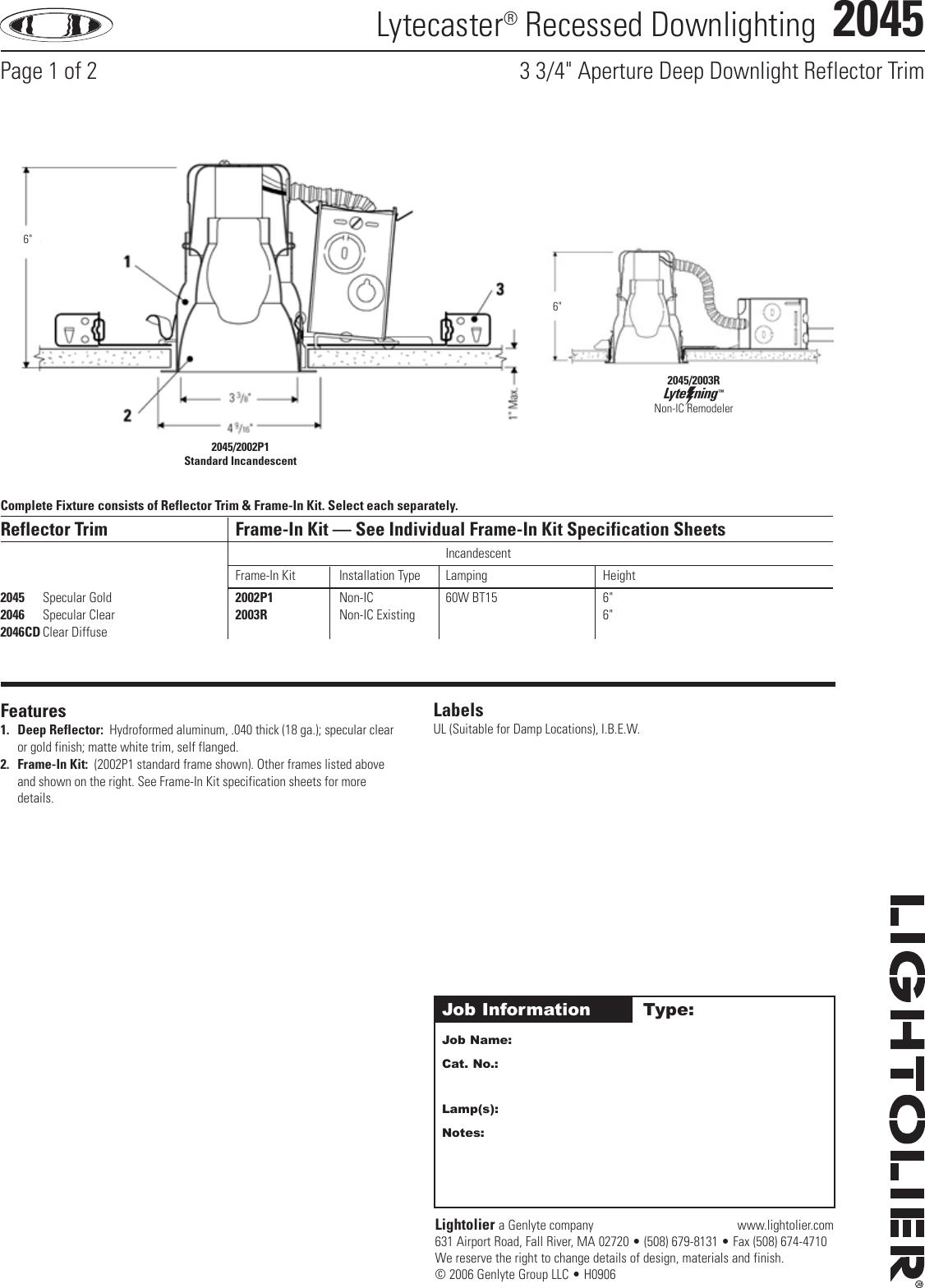 Lightolier 2003R Non-IC 3-3//4 Inch Remodeler Frame-in Kit Incandescent Lytecaster