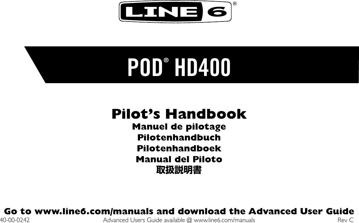 Line 6 Pod Hd400 Quick Start Guide POD® Pilot's Handbook Rev C