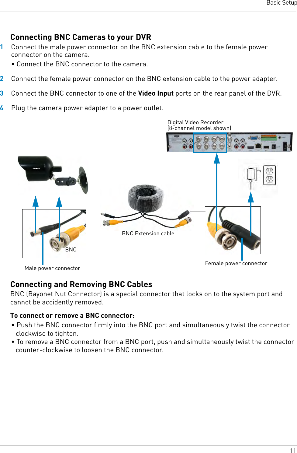 Connect Cctv Camera With Bnc Cable To Super User 2468785 Connector Wiring Diagram Lorex Curity Dodge Caliber