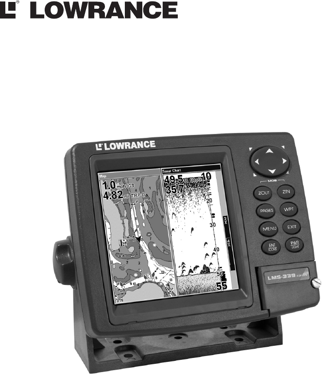 Lowrance Electronic Lms 334C Igps Users Manual And 339C DF