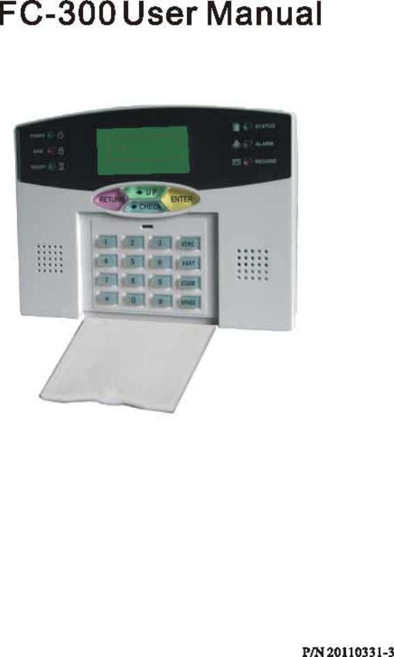 MEIAN Technology FC-300 Alarm control panel User Manual FC 300 1 ...