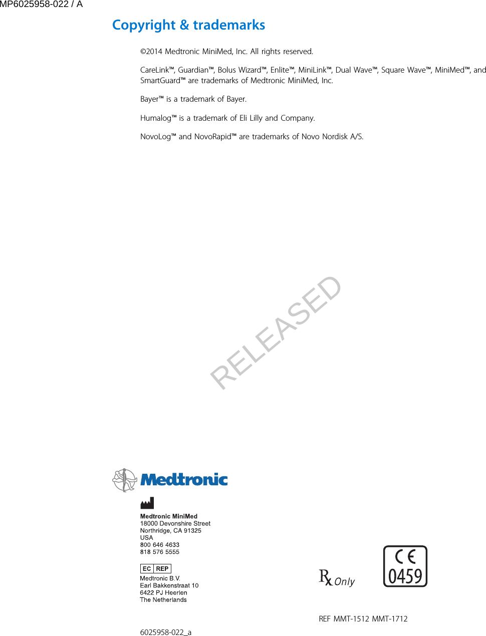 Medtronic MiniMed 1510 620G/630G/640G/670G Insulin Delivery