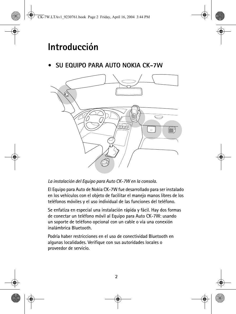 2Introducción\u2022SU EQUIPO PARA AUTO NOKIA CK-7WLa instalación del Equipo para Auto CK