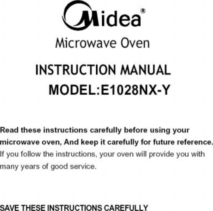 Midea Kitchen Appliances E1028NX-Y Microwave Oven User Manual