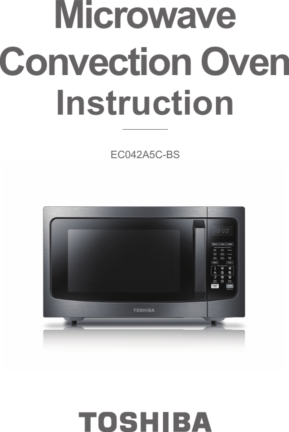 Midea Kitchen Liances Xc042ayy Microwave Oven User Manual Instruction Ec042a5c Bs 0408