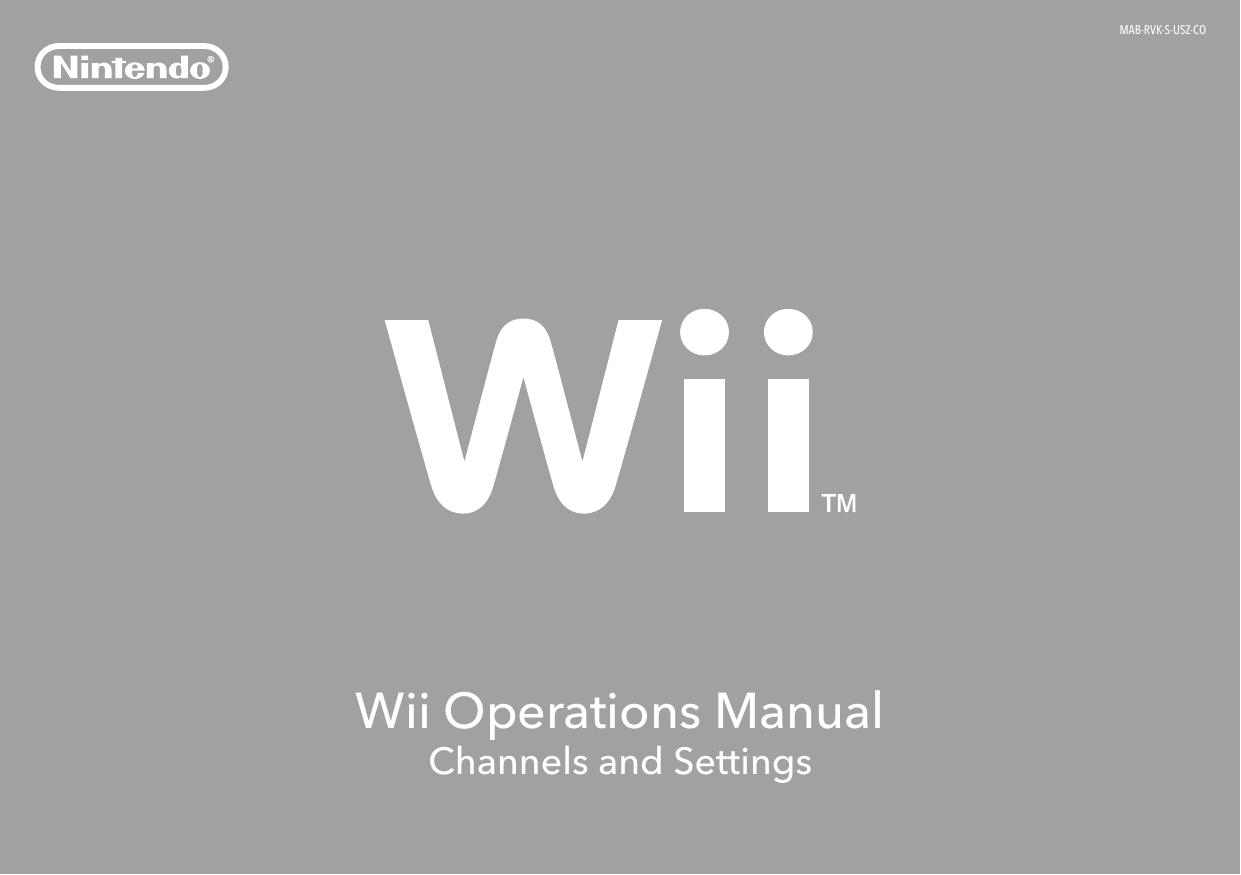 nintendo wii rvk rvl 001 channels and settings operation manual rh usermanual wiki wii operations manual help troubleshooting wii operations manual help troubleshooting unable read disc