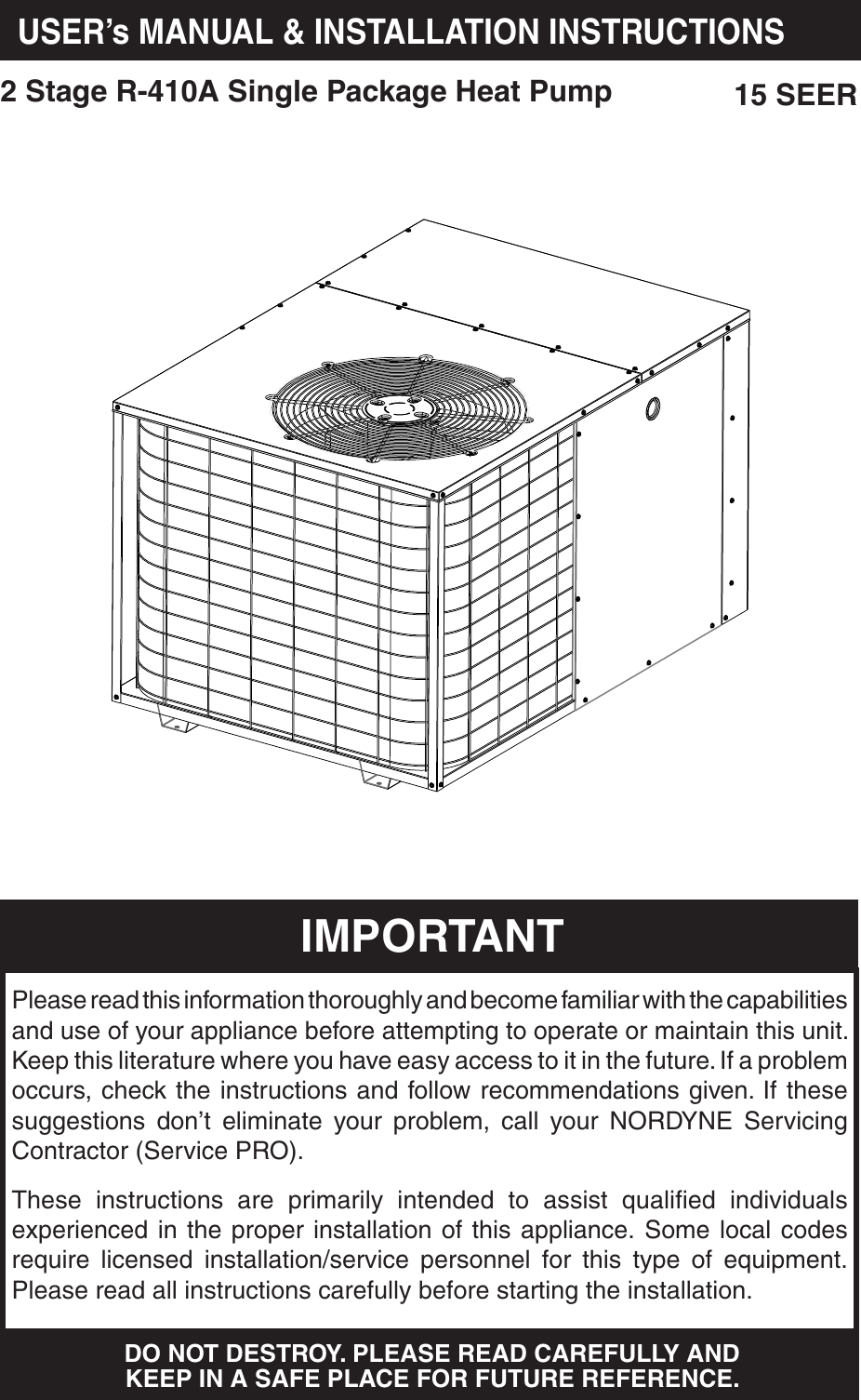 Nordyne Single Package Heat Pump R 410a Users Manual 709064 B Q5rf Compressor Wiring Diagram