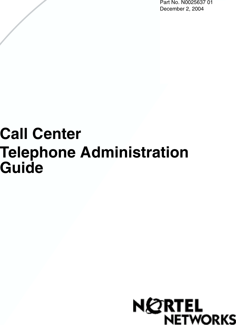 Nortel Networks Call Center Telephone Users Manual Administration Guide
