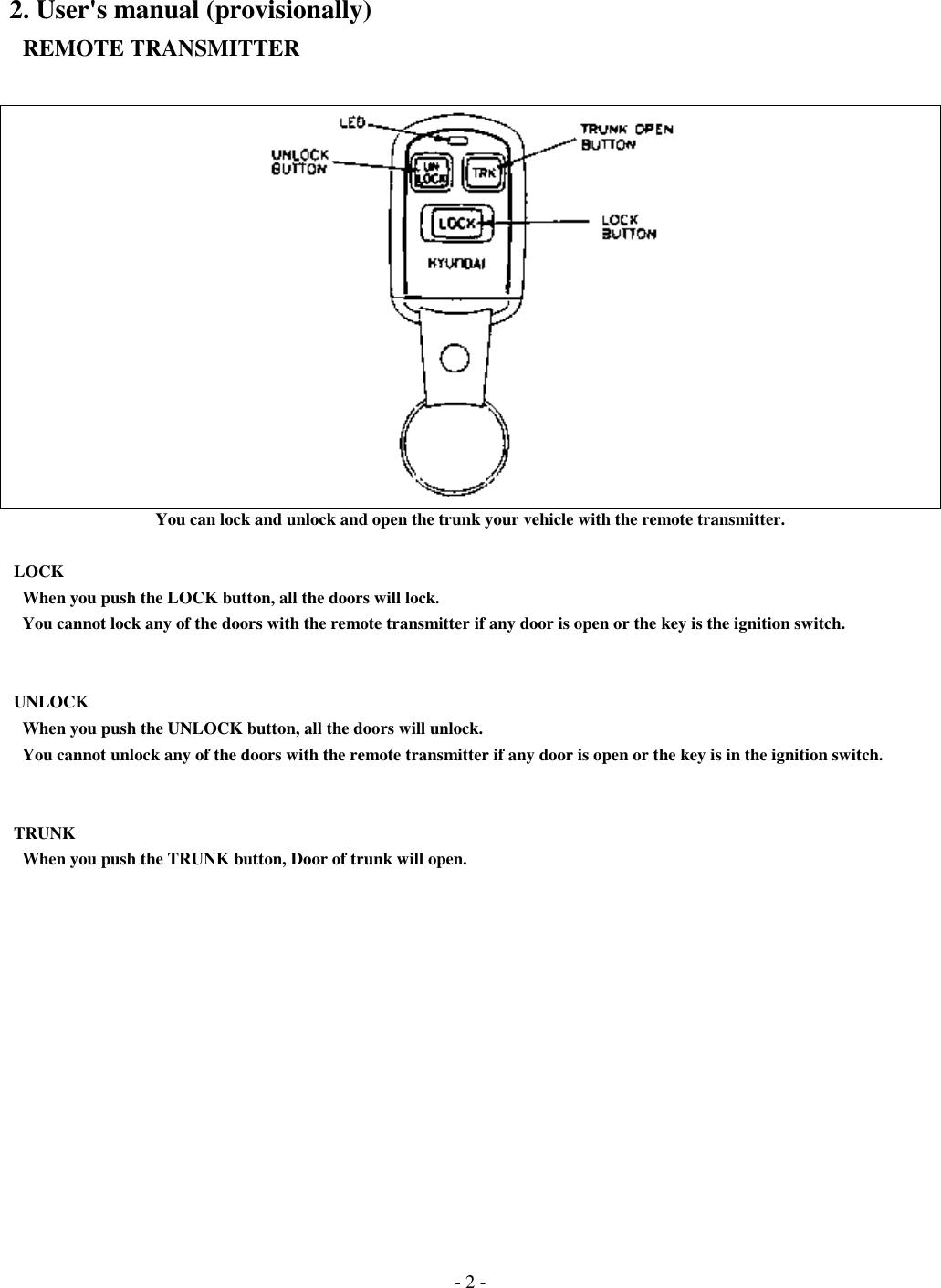 Omron Automotive Electronics Korea Oka 220t Rf Keyless Entry System Block Diagram Key 2 Useraposs Manual Provisionally Remote Transmitteryou Can Lock