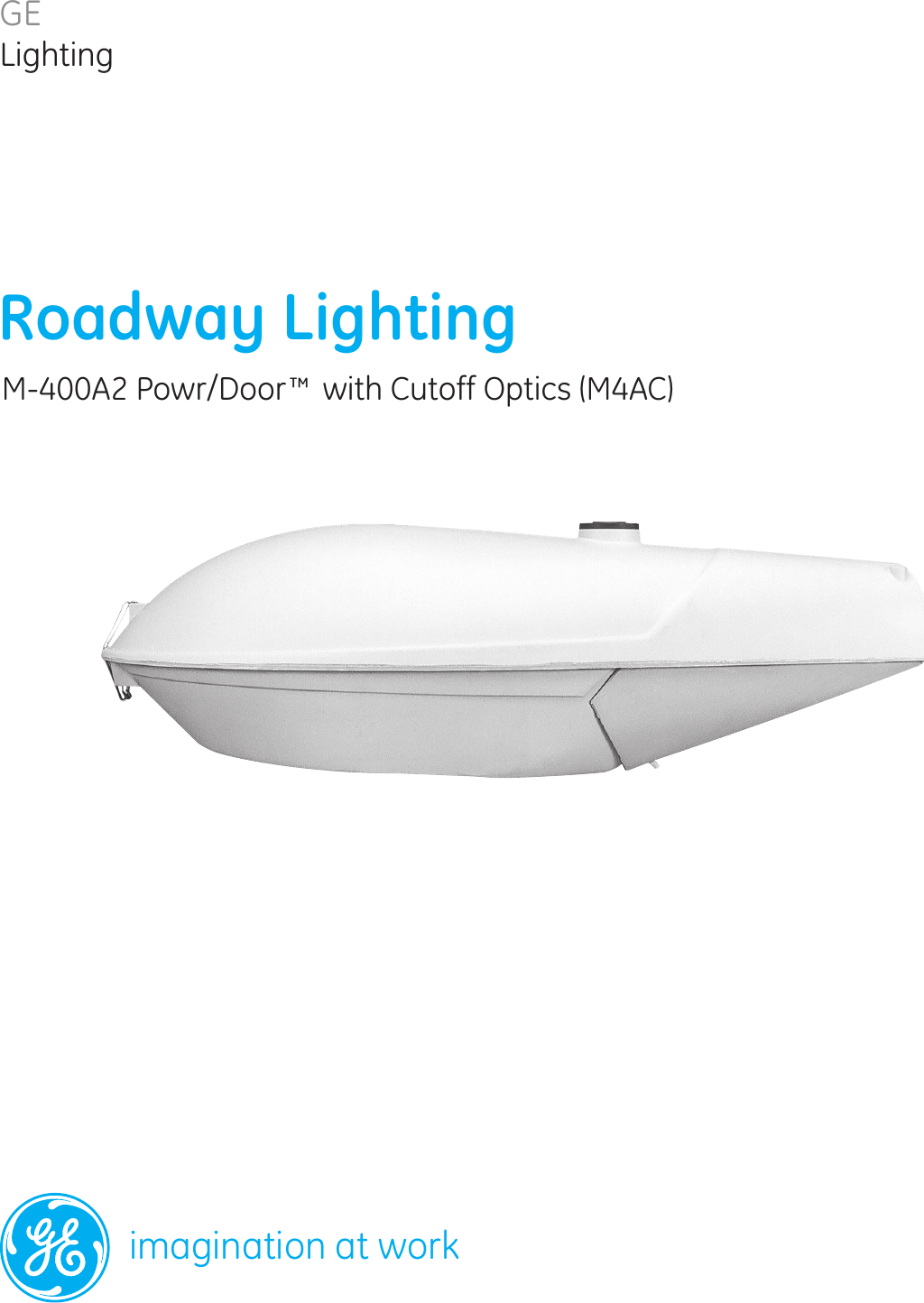 GE Roadway Lighting M4AC M400A2 Power Door With Cut Off u2014 Data Sheet | OLP2928  sc 1 st  UserManual.wiki & GE Roadway Lighting M4AC M400A2 Power Door With Cut Off u2014 Data Sheet ...