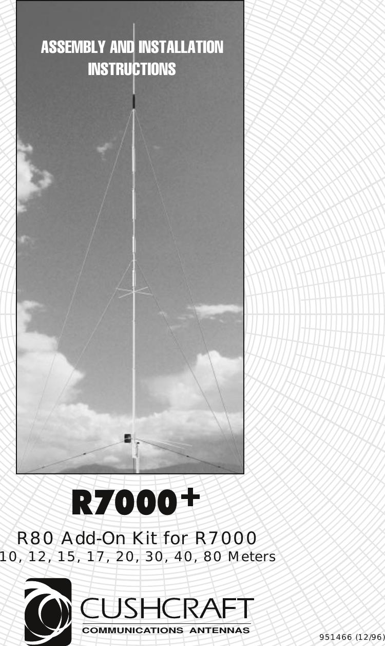 Page 1 of 8 - CUSHCRAFT--R-7000+INSTALLATION CUSHCRAFT--R-7000 INSTALLATION