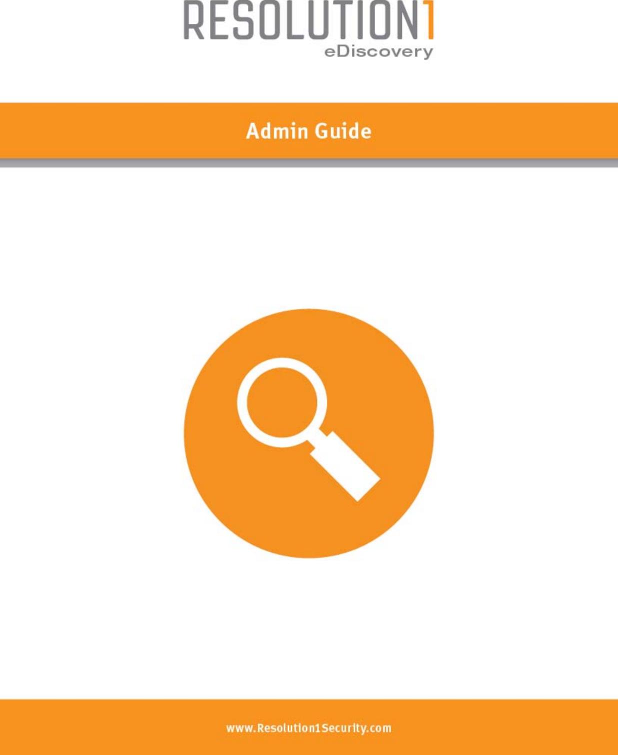info for 5a3b0 9a12f E Discovery Admin Guide