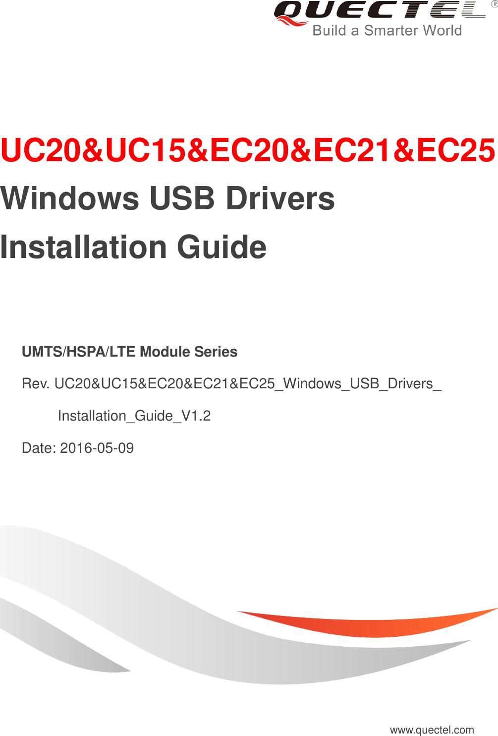 Quectel UC20&UC15&EC20&EC21&EC25 Windows USB Drivers