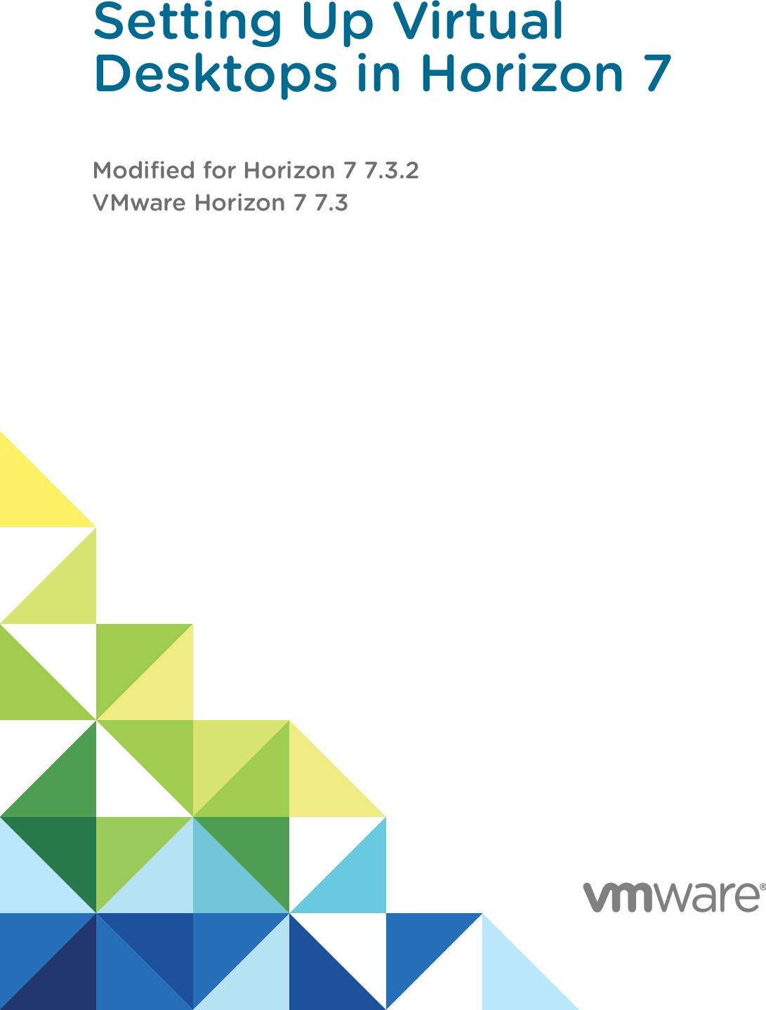 Setting Up Virtual Desktops In Horizon 7 VMware 7 3 73