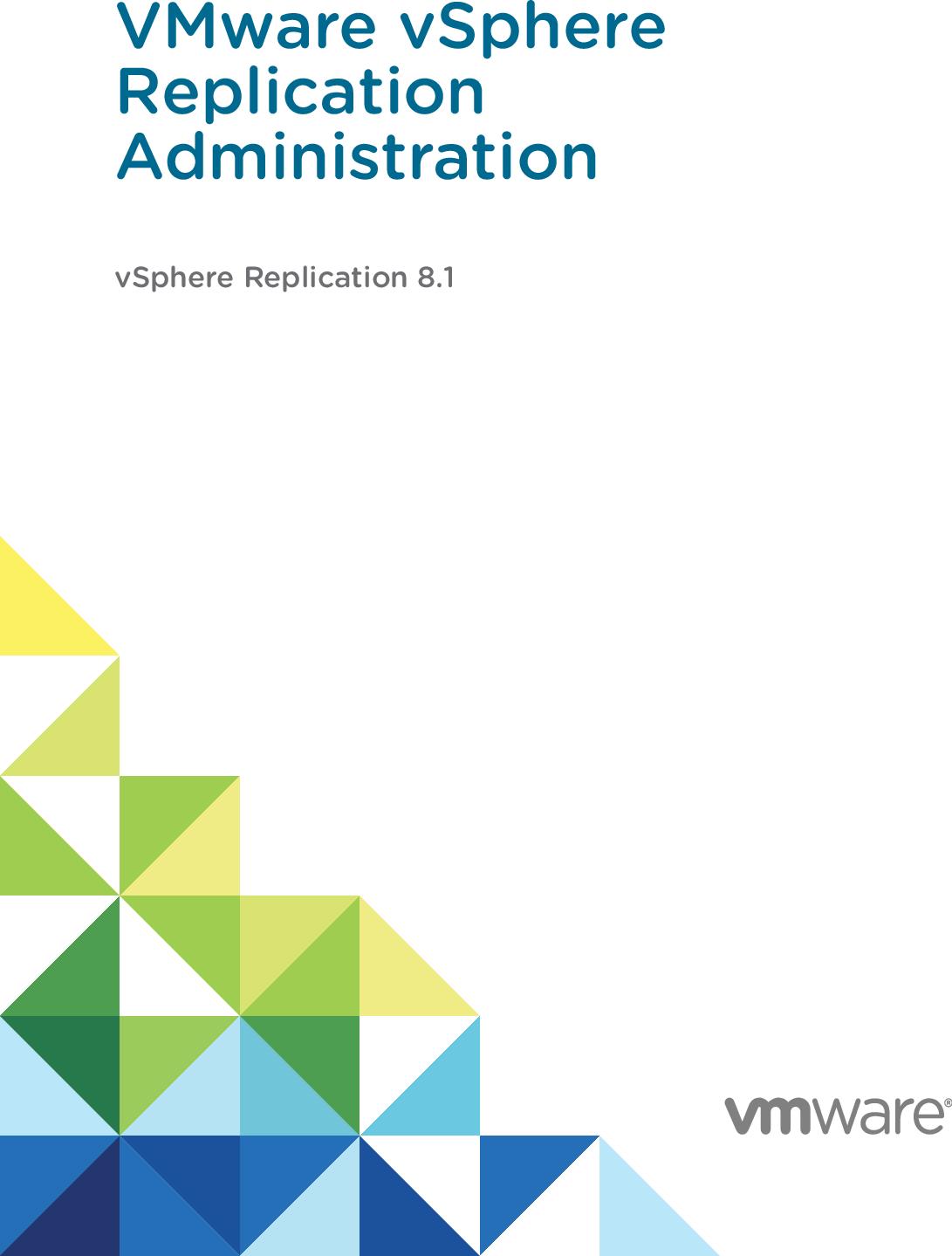 VMware VSphere Replication Administration 8 1 V Sphere 81 admin