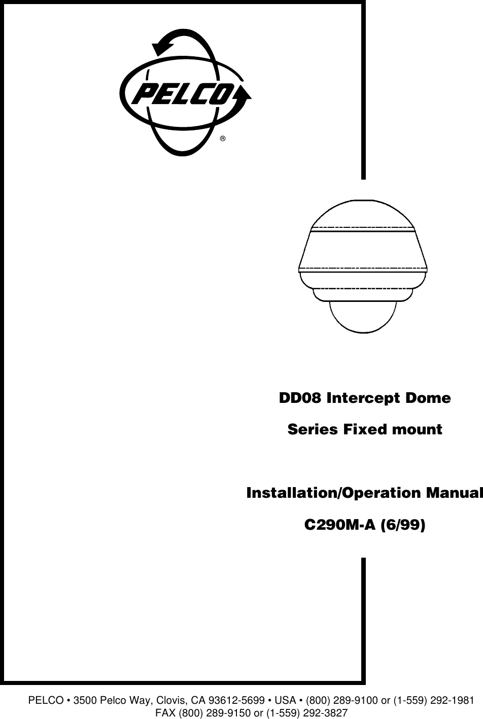 Pelco Dd08 Intercept Dome C290m A 6 99 Users Manual Series Fixed 292 Y Block Wiring Diagram Page 1 Of 12