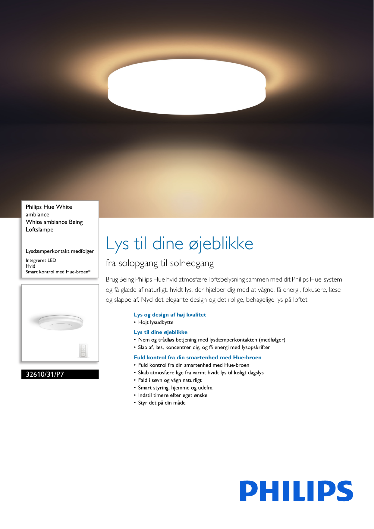71540829d2a Philips 32610/31/P7 3261031P7 White Ambiance Being Loftslampe User Manual  Pss Dandk