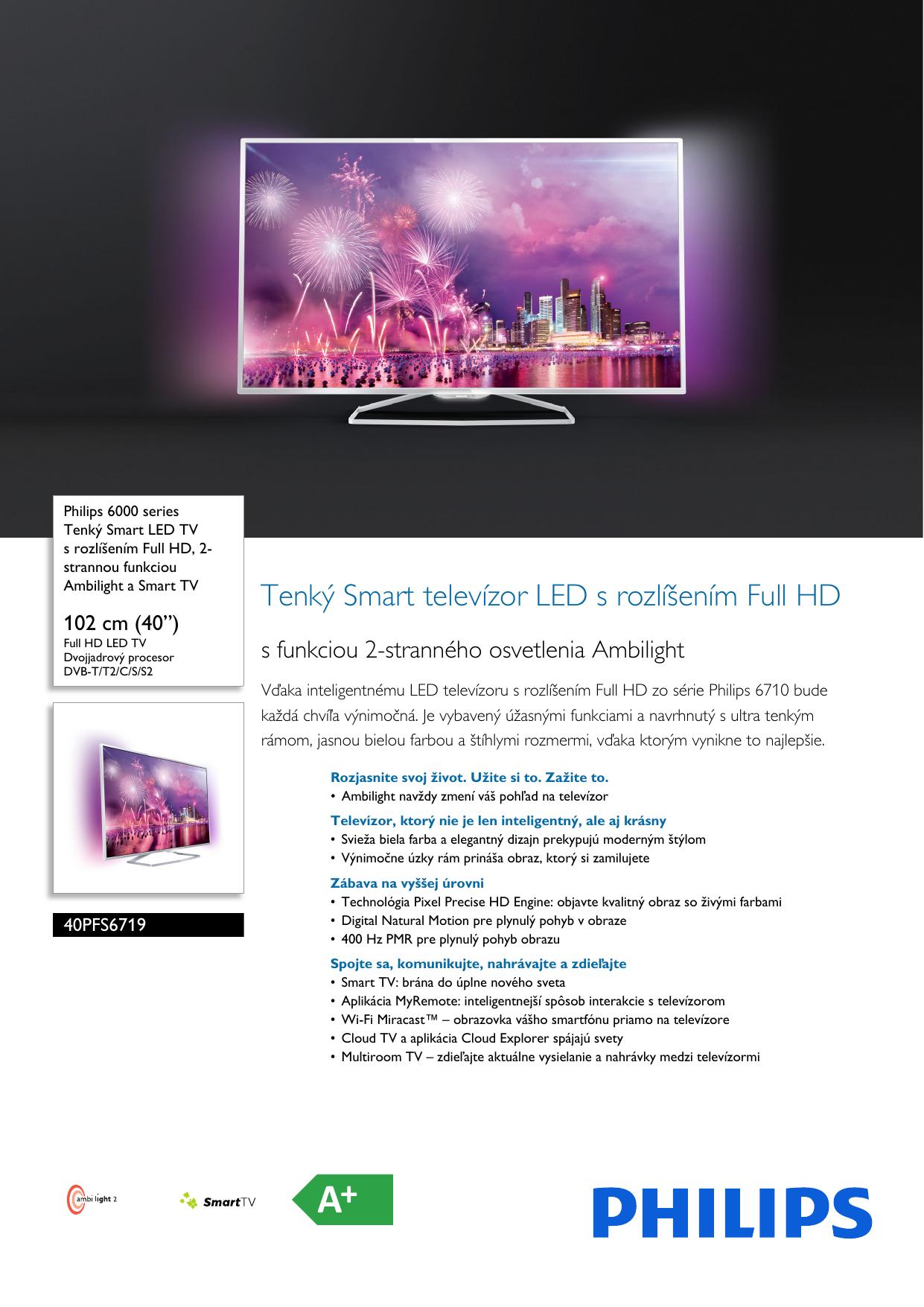 d060a4751 Philips 40PFS6719/12 Leaflet 40PFS6719_12 Released Slovakia (Slovak) User  Manual Prospekt 40pfs6719 12 Pss Slksk
