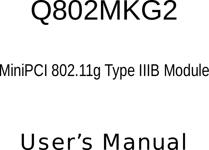 QCOM Q802MKG DRIVERS FOR MAC