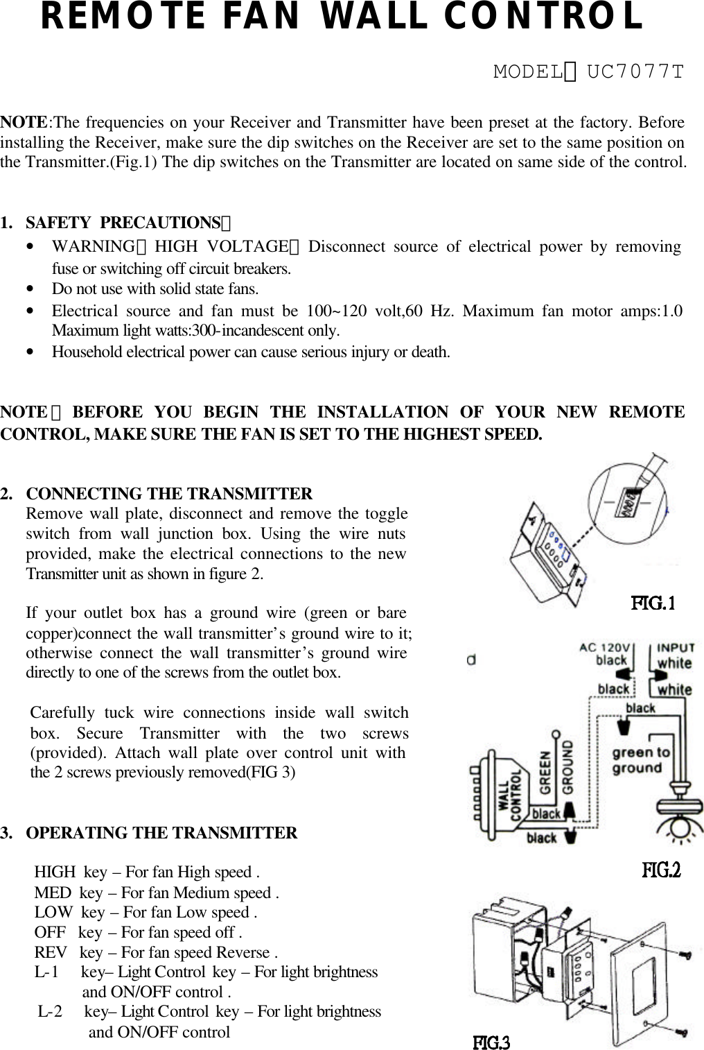 Rhine Electronics Co 7077t Transmitter Of Remote Control User Manual The Wire Into Circuit Breaker And Remove See Figure 2 Fan Wall Modeluc7077t Notethe Frequencies On Your Receiver