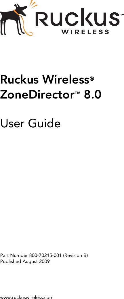 Ruckus Wireless® ZoneDirector™ 8 0 Zone Director Release