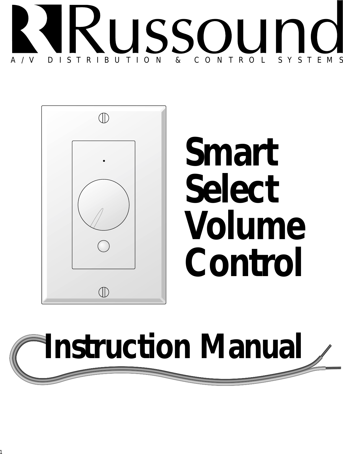 Russound Smart Select Volume Control Users Manual