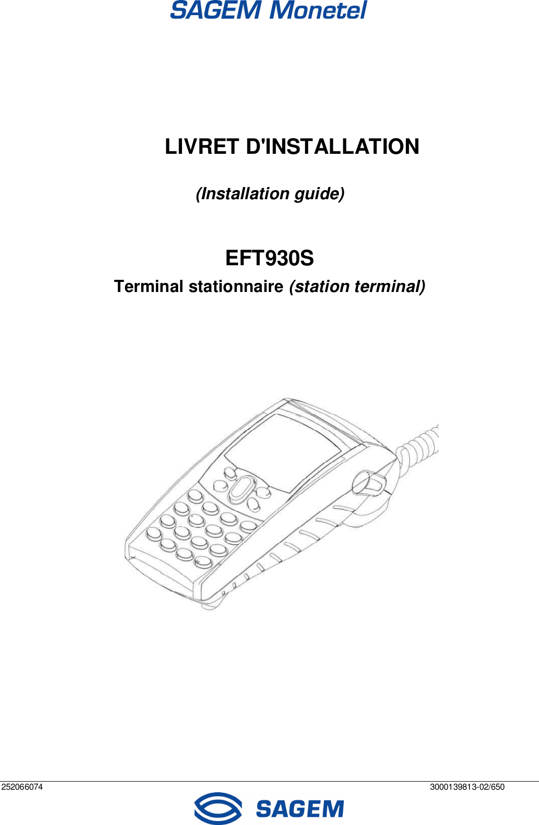 Sagem monetel eft930s user manual.
