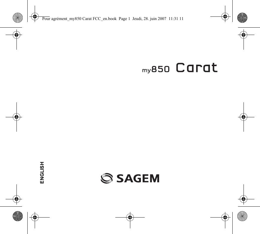 Sagem Wireless MC07S2 GSM WCDMA Mobile with BT User Manual