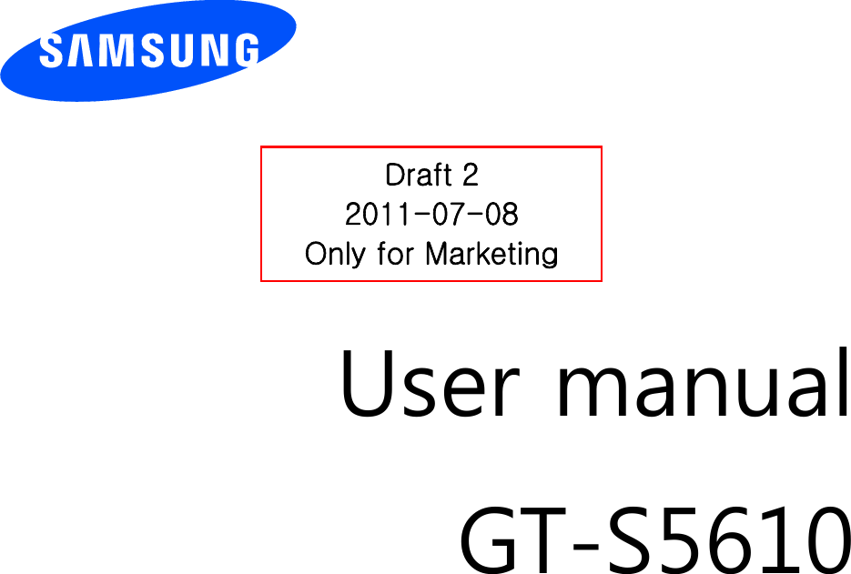 samsung electronics co gts5610 850 1900 gsm gprs phone with bt user rh usermanual wiki Online User Guide User Guide Template