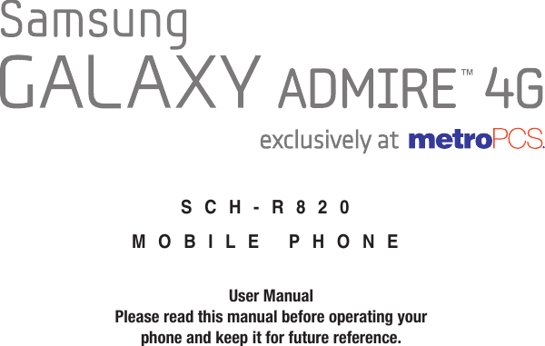 Samsung R820 (5 75 MB) Metro PCS Admire 4G English User Manual FH10 F4