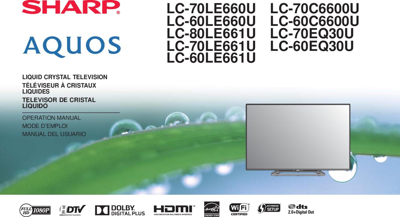 Sharp LC 80LE661U 70LE661U 60LE661U Operation Manual User To The