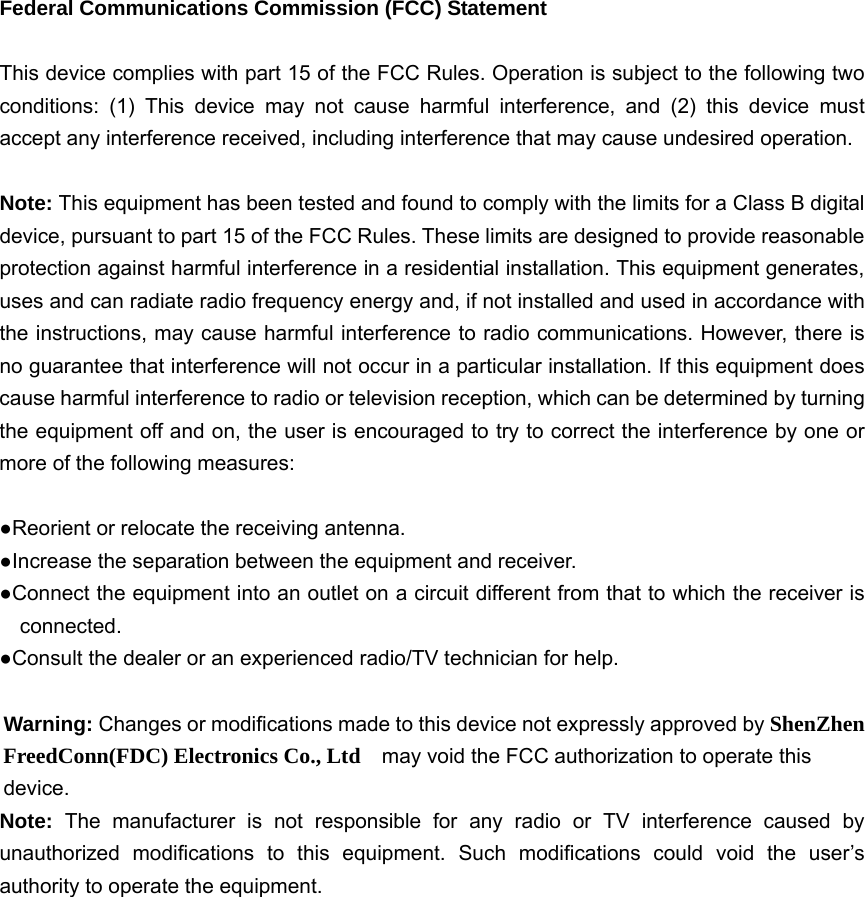 2af312afe4c Federal Communications Commission (FCC) Statement This device complies with  part 15 of the FCC