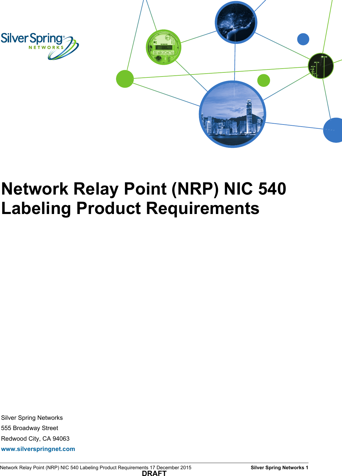 Silver Spring Networks Nic541 Network Relay Point Nrp Nic User Manual Networkdiagramdraft 540 Labeling Product Requirements 17 December 2015