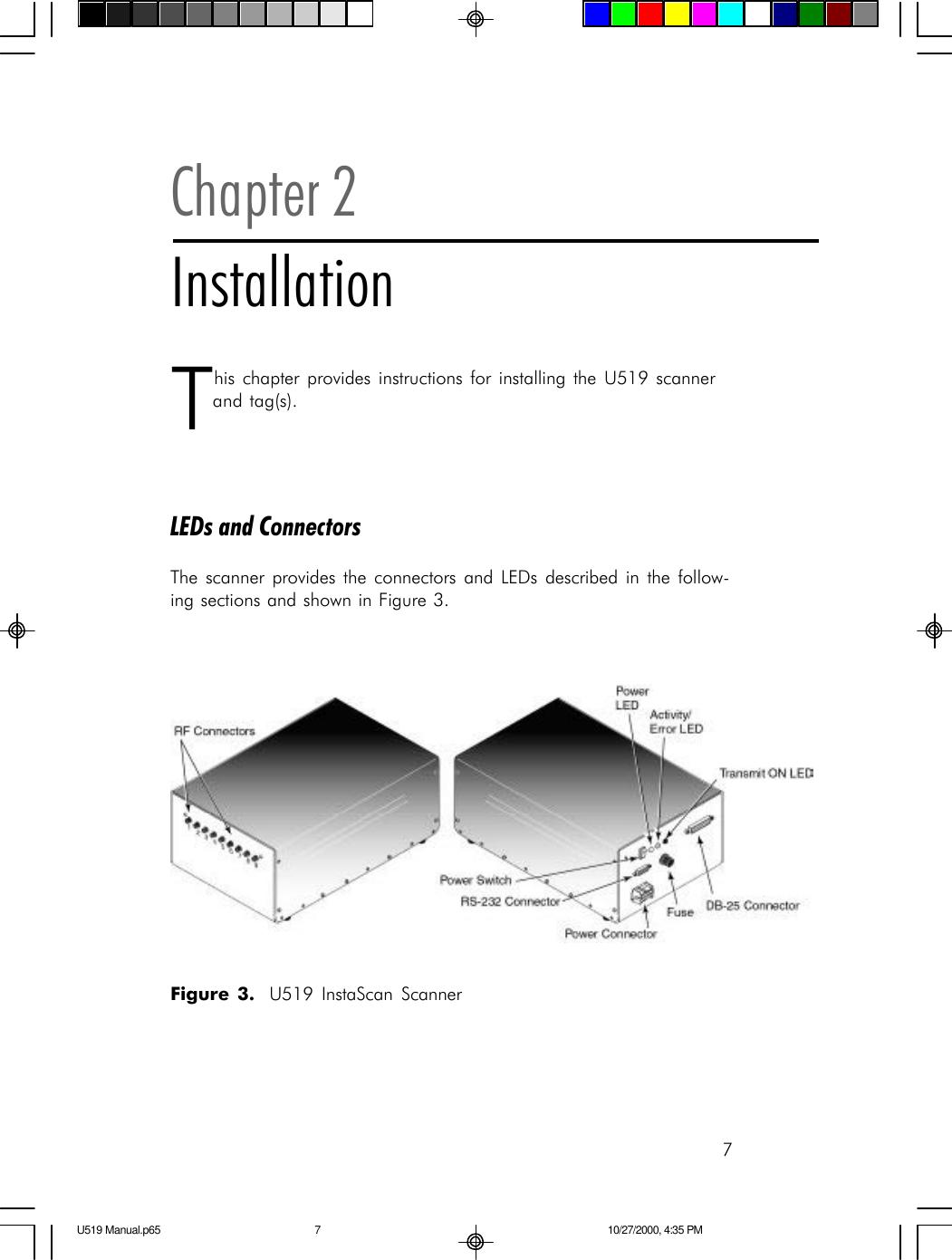 Single Chip Systems U519 9 Antenna InstaScan Scanner, Model