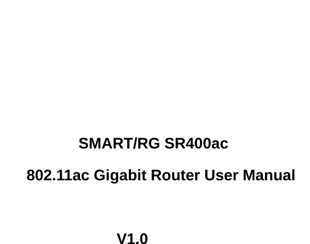 SmartRG SR400AC 802 11ac Gigabit Router User Manual