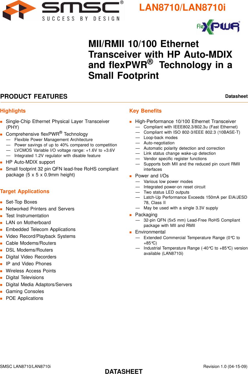 Ethernet Controller QFN 3.5 V 100 Mbps IEEE 802.3 3.1 V 32 Pi IEEE 802.3u