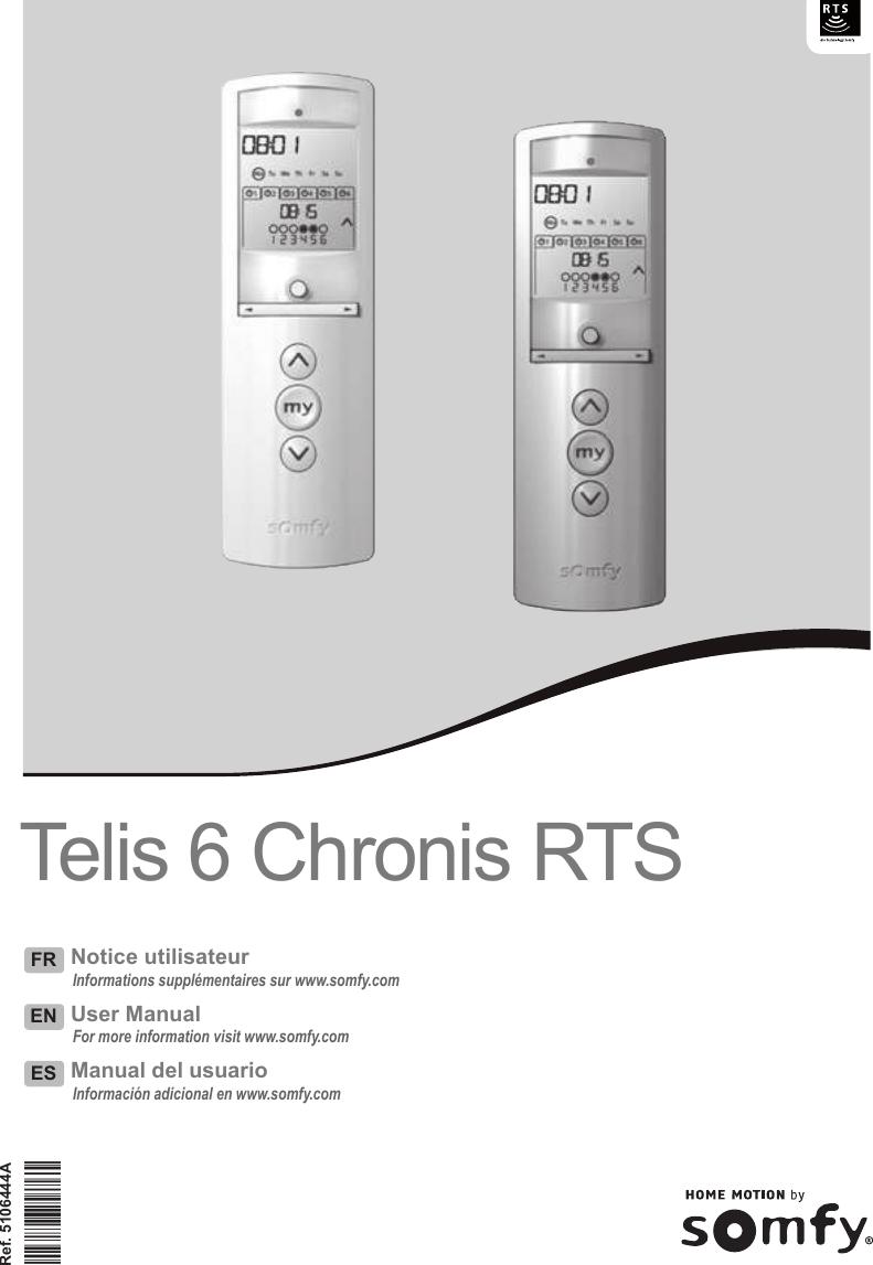 Somfy Systems Chro6 Telis 6 Chronis Rts Us User Manual Telis