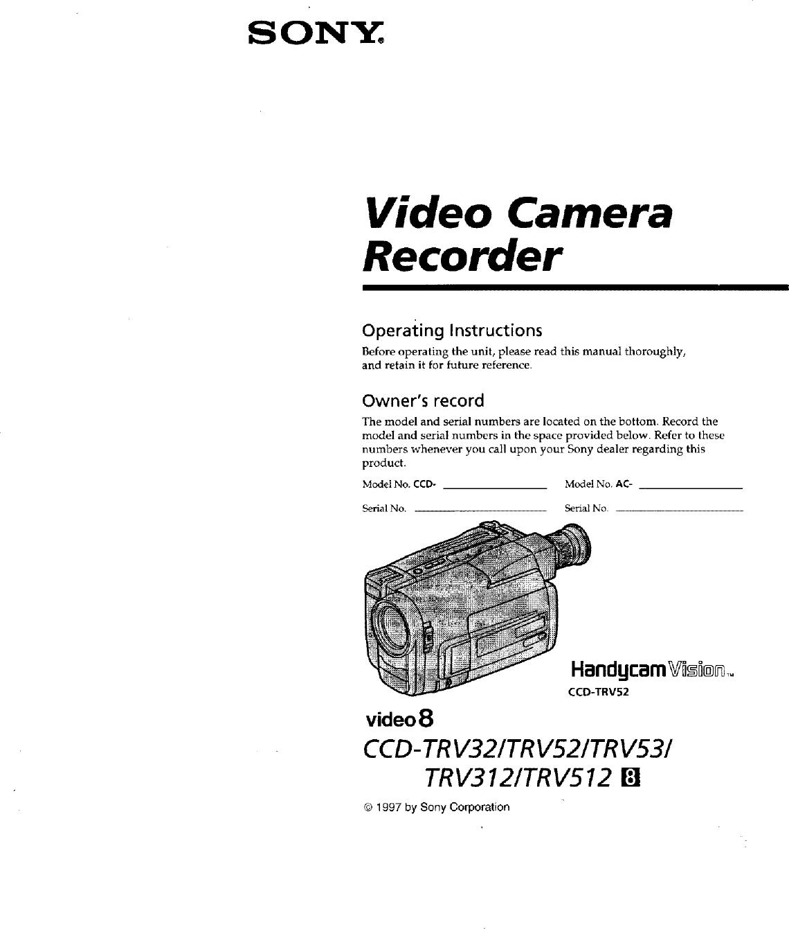 Sony CCD TRV312 User Manual VIDEO CAMERA RECORDER Manuals