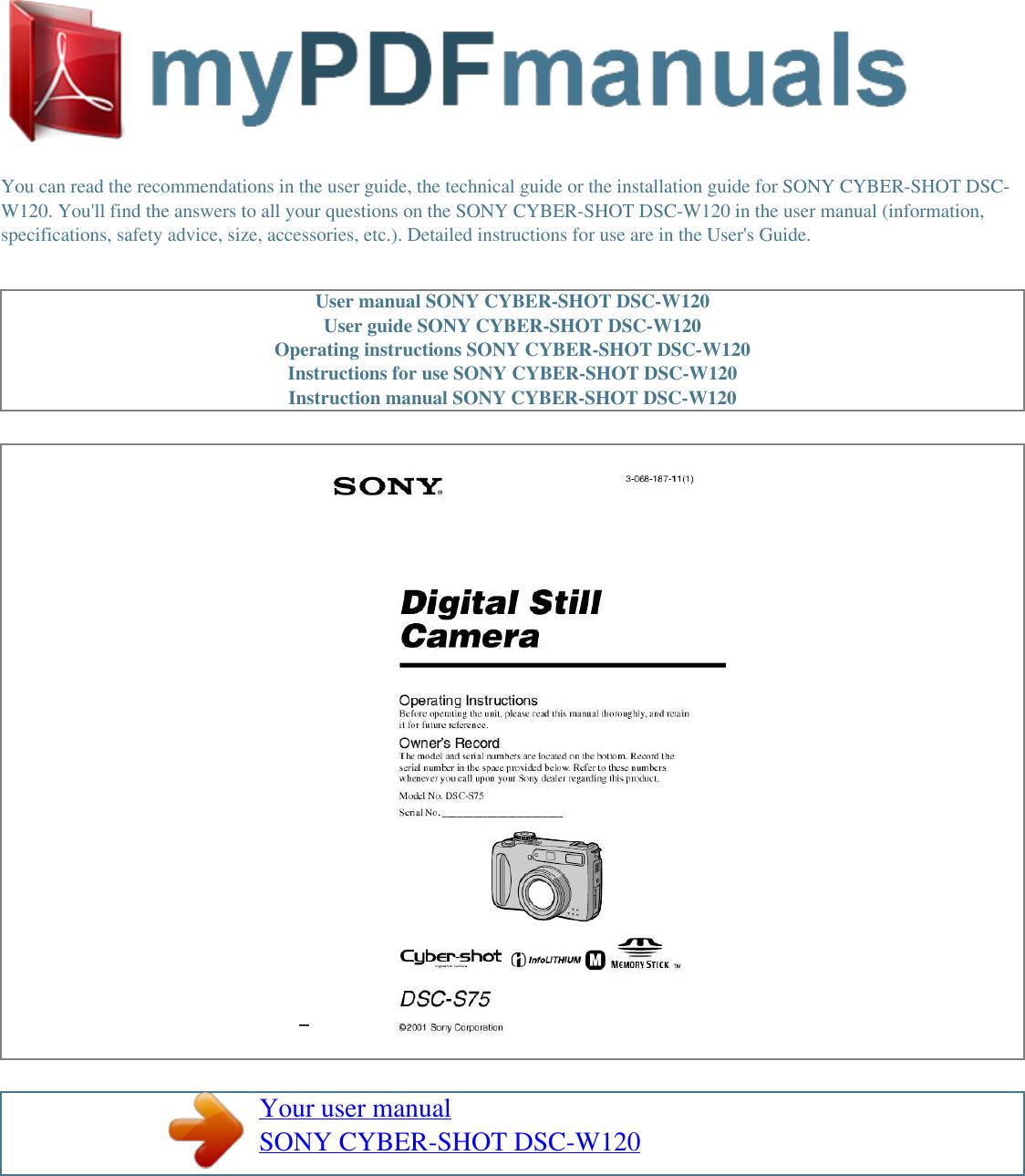 sony digital camera dsc w120 users manual user cyber shot rh usermanual wiki DSC 1555 User Manual Sony Cyber-shot DSC-H70 Manual