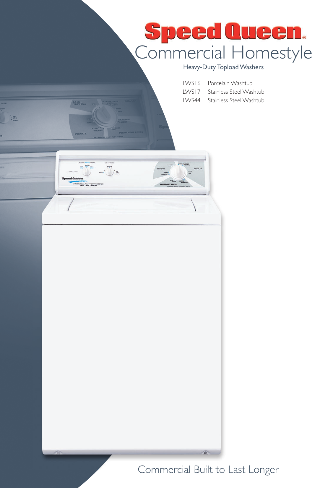 Speed Queen Lws16 Users Manual Commercial Homestyle Washers (LWS16, LWS17,  LWS44)