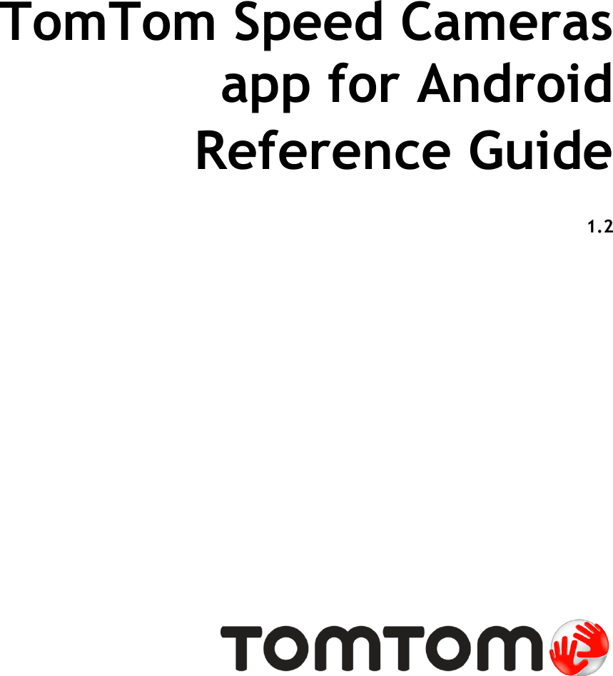Tomtom Navigation Application For Android Speed Camerase