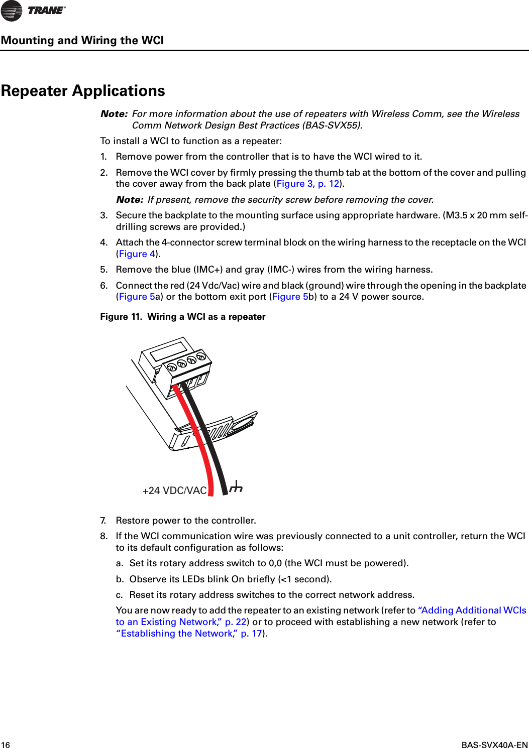 Trane Us 251701 Wireless Communications Interface User Manual Wci Svx Bas Control Wiring 16 Svx40a Enmounting And The Wcirepeater Applicationsnote For More Information About