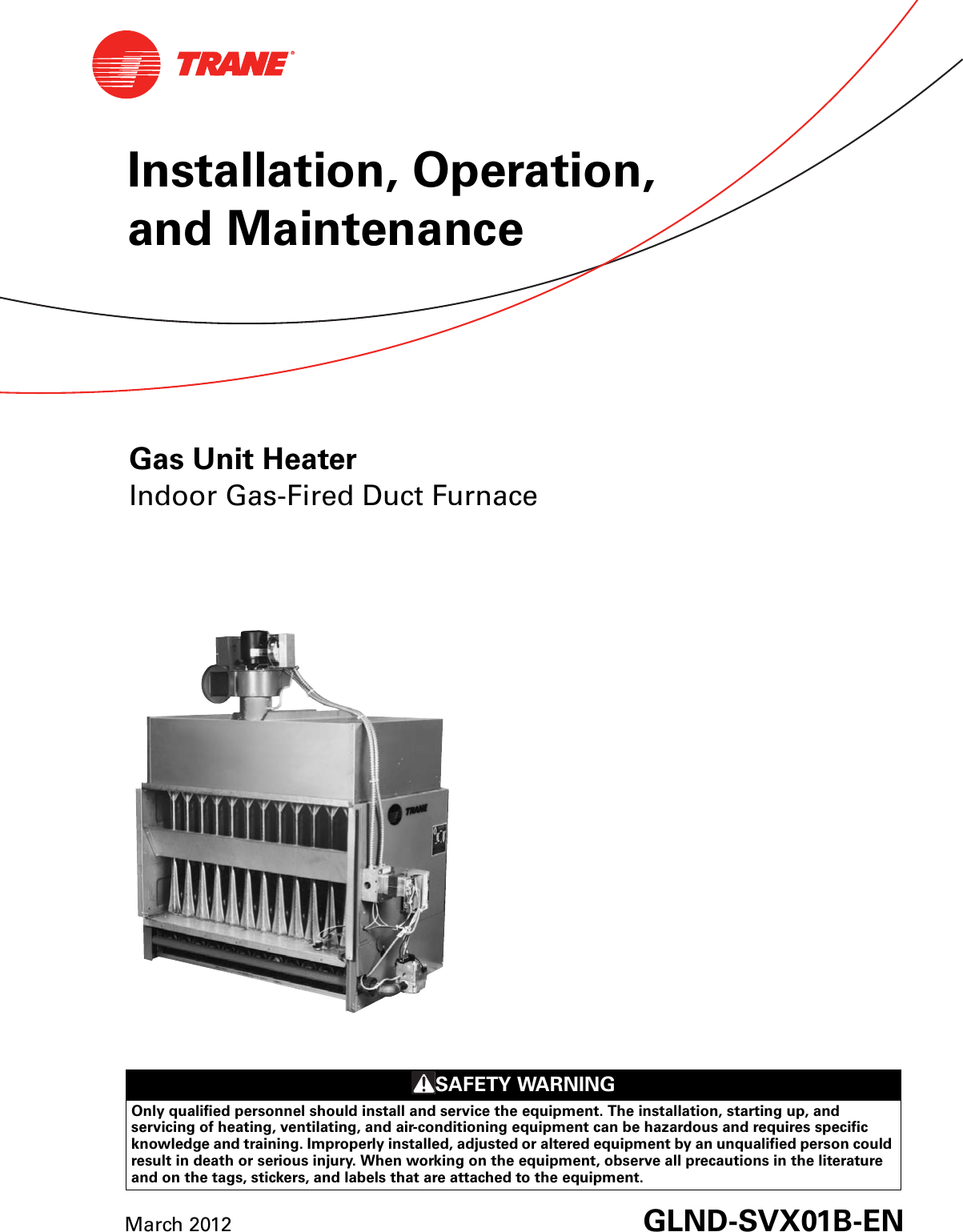 Trane Gas Unit Heaters Installation And Maintenance Manual