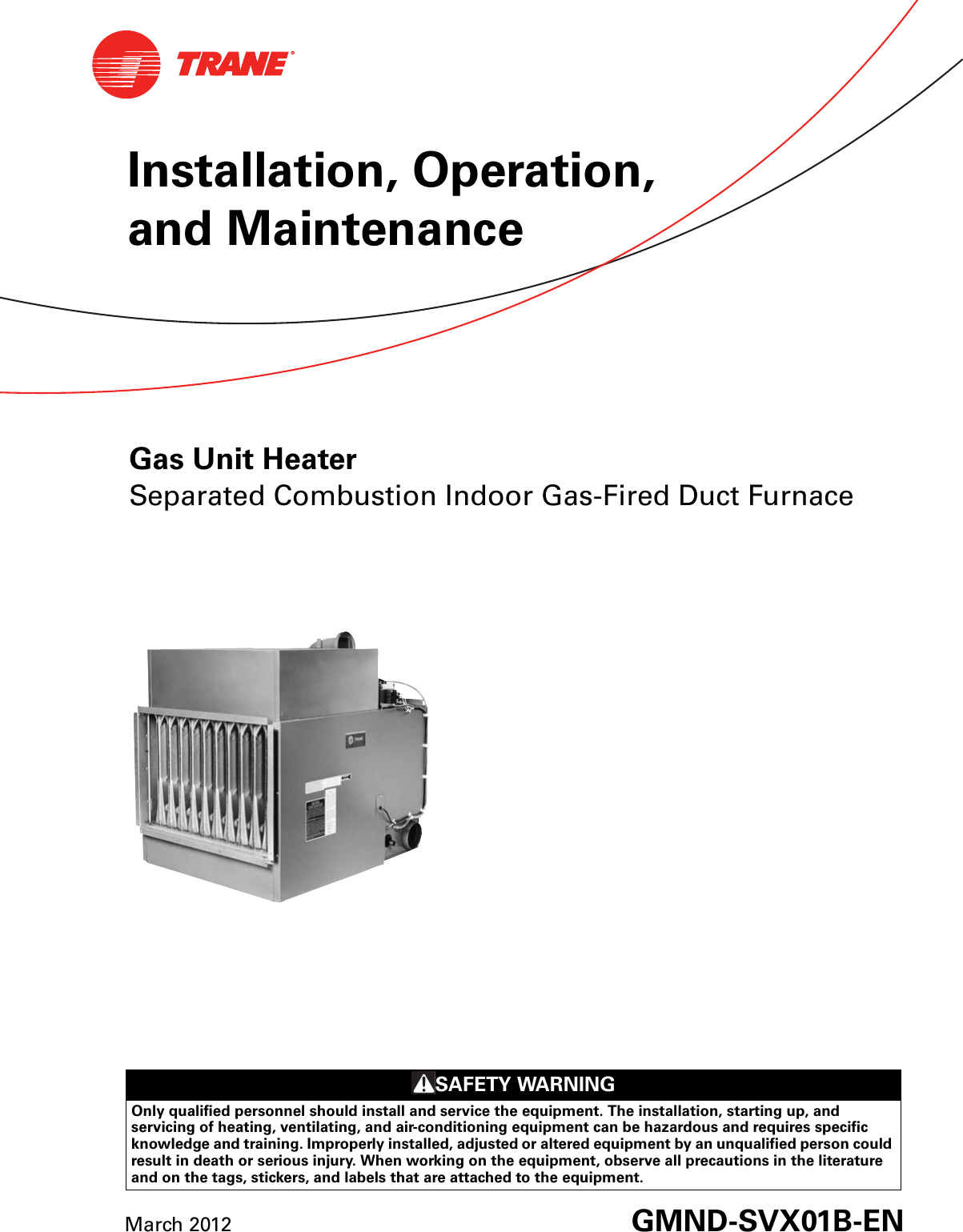 trane gas unit heaters installation and maintenance manual gmnd rh usermanual wiki Trane Product Manuals Trane Air Conditioner Parts Manual