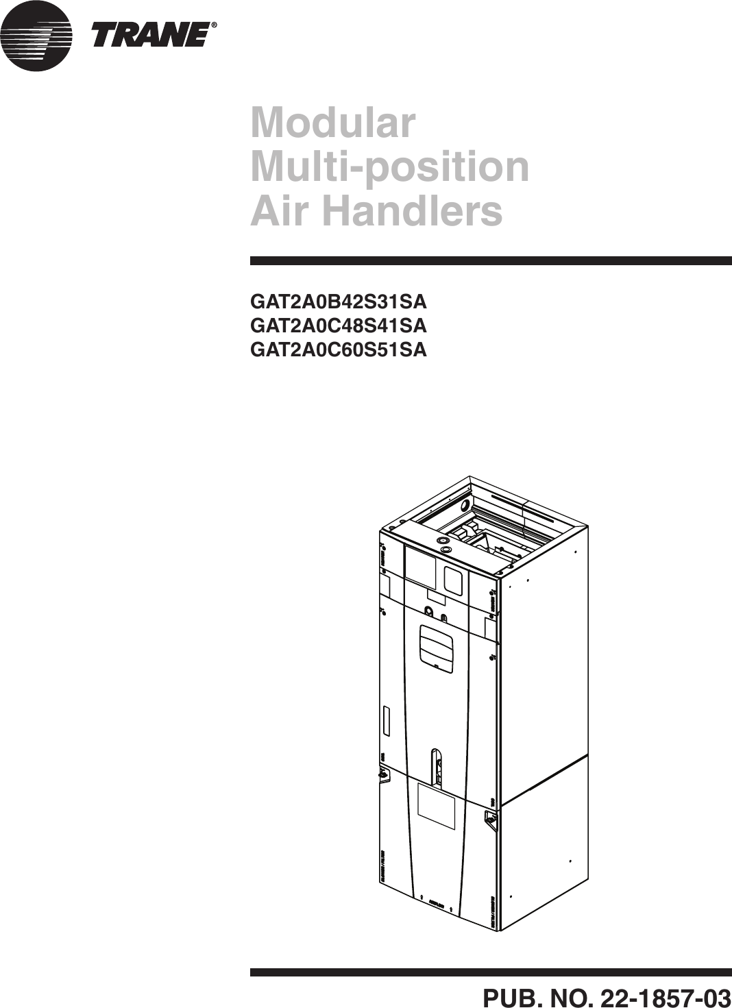 Trane Gat2a0c48s41sa Users Manual 22 1857 03 01 2012 Modular Diagram Air Handler Also In Addition Multi Position Handlers Gat2a