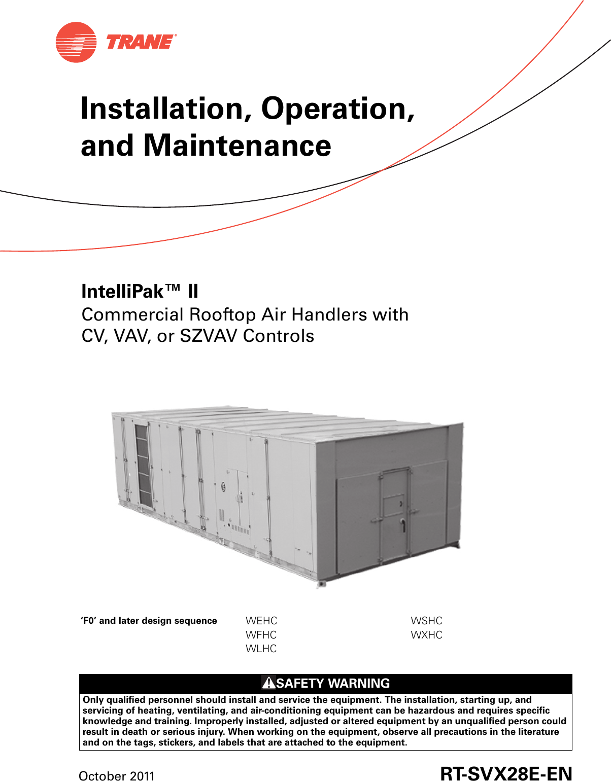 Trane Intellipak Ii 90 To 162 Tons Installation And Maintenance Hard Start Kit Wiring Diagram Manual Operation