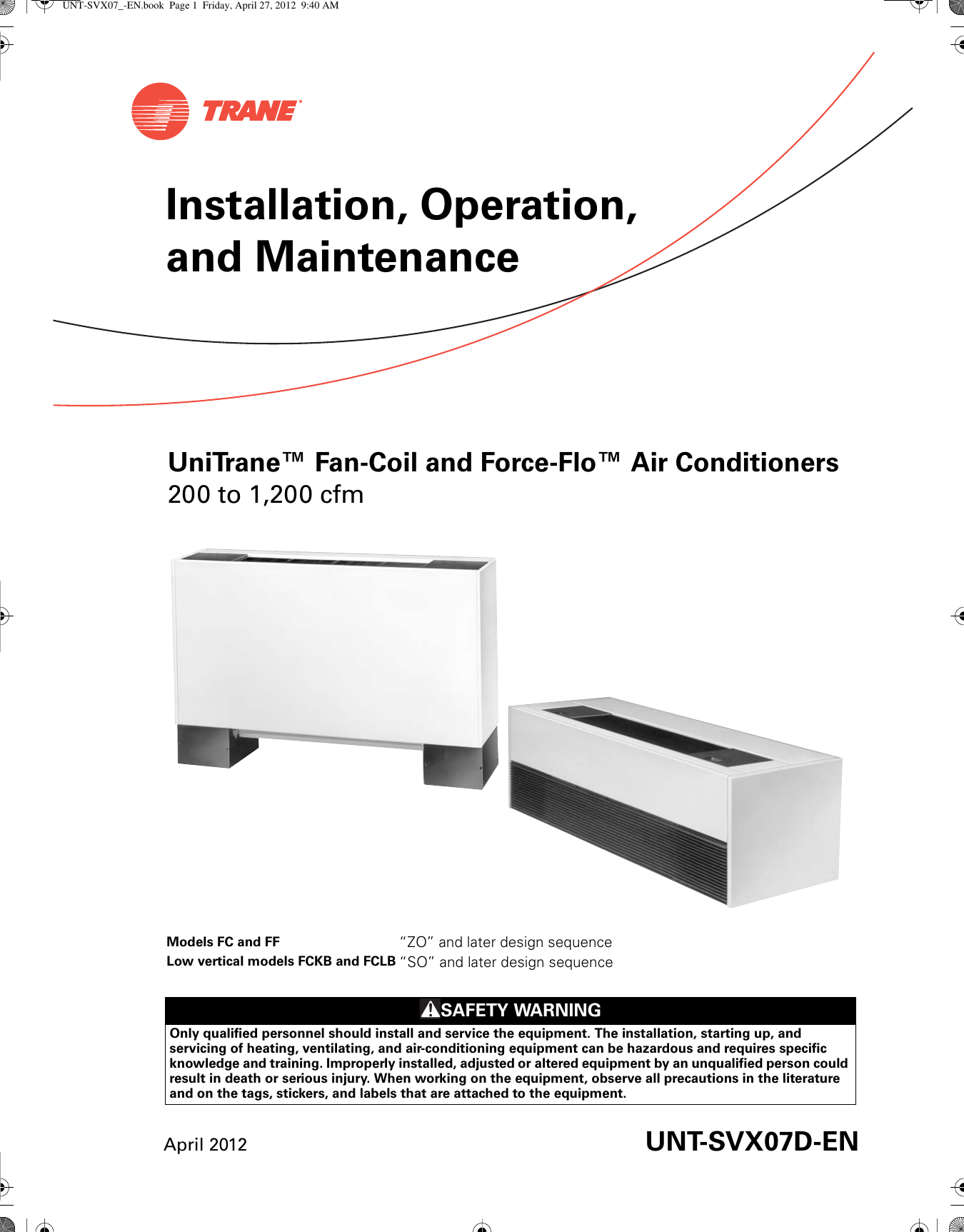 Trane Uni Fan Coil And Force Flo Installation Maintenance Manual UNT SVX07D  EN (27 Apr 2012)UserManual.wiki