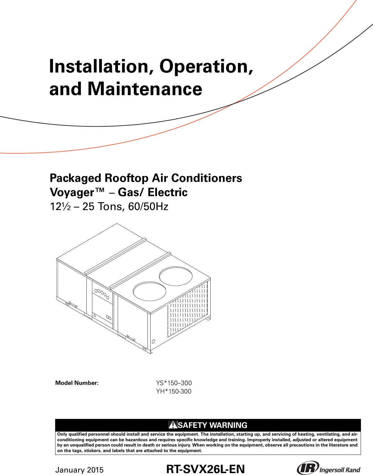 Trane Voyager 12 5 To 25 Tons Installation And Maintenance Manual Packaged Rooftop Air